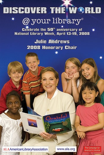 """Discover the world @ your library"" poster with 2008 National Library Week Honorary Chair Julie Andrews. (Photo: ALA Archives)"