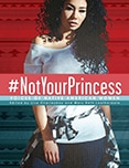 Cover of #Not Your Princess: Voices of Native American Women
