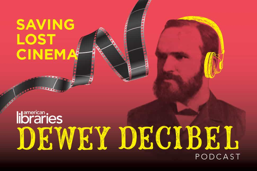 Dewey Decibel Episode 23: Saving Lost Cinema