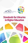 ACRL Standards for Libraries in Higher Education