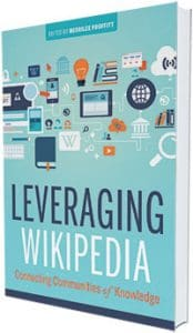 This is an excerpt from Leveraging Wikipedia: Connecting Communities of Knowledge, edited by Merrillee Proffitt (ALA Editions, 2018).