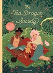 Cover of The Tea Dragon Society, by Katie O'Neill