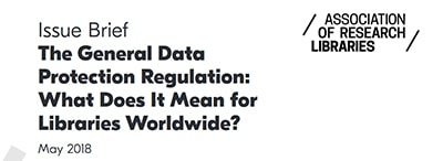 ARL's issues brief on GDPR