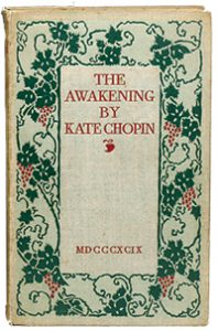The Awakening by Kate Chopin.