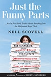 Cover of Just the Funny Parts, by Nell Scovell