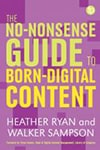 Cover of the No-Nonsense Guide to Born-Digital Content
