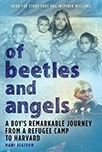 Cover, Of Beetles and Angels: A Boy's Remarkable Journey from a Refugee Camp to Harvard, by Mawi Asgedom