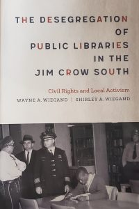 The Desegregation of Public Libraries in the Jim Crow South