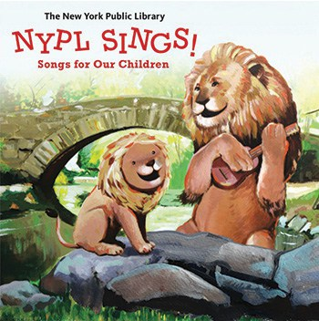 Cover of NYPL Sings! Songs for Our Children