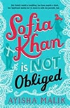 Cover of Sofia Khan is Not Obliged, by Ayisha Malik