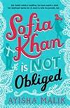 Cover of Sofia Khan is Not Obliged, by Ayisha Malik