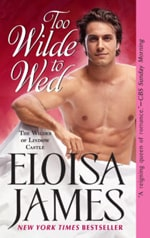 Cover of Too Wilde to Wed, by Eloisa James