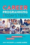 Cover of Career Programming for Today's Teens