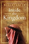 Cover of Inside the Kingdom, by Robert Lacey