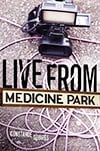 Cover of Live from Medicine Park, by Constance Squires