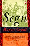 Maryse Condé's 1980 Segu is set in the 19th-century Bambara Empire of Mali