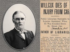 "Erastus S. Willcox, who wrote the 1872 Illinois Library Law, died when we was struck by a streetcar in front of the Peoria (Ill.) Public Library. <span class=""credit"">Photo: Local History and Genealogy Collection/Peoria (Ill.) Public Library</span>"