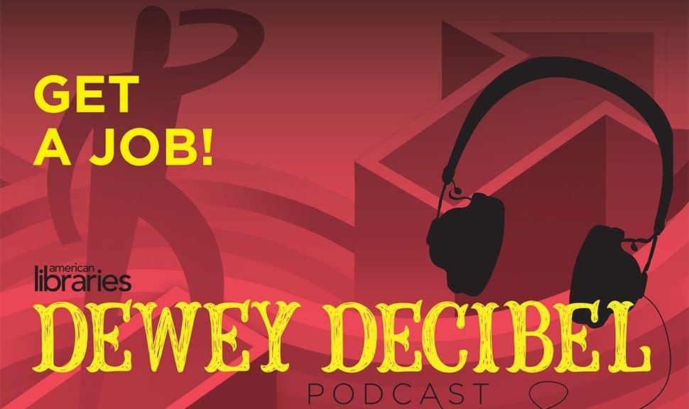 Dewey Decibel Episode 32, Get a Job