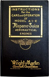 "Cover of Instructions for the Care and Operation of Model A-I-E Hispano-Suiza Aeronautical Engines <span class=""credit"">Photo: The Museum of Flight Library Collection </span>"