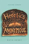 Cover of Heretics Anonymous, by Katie Henry