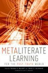 Cover of Metaliterate Learning for the Post-Truth World
