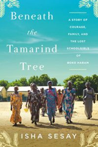 Beneath the Tamarind Tree, by Isha Sesay, due out in July from HarperCollins