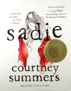 Odyssey Award winner: Sadie, written by Courtney Summers