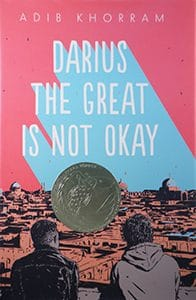 Morris Award winner: Darius the Great Is Not Okay, written by Adib Khorram