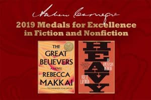 2019 Carnegie Medal winners, The Great Believers by Rebecca Makkai and Heavy by Kiese Laymon