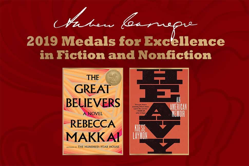 2019 Carnegie Medal winners, The Great Believers by Rebecca Makkai and Heavy by Kiese Laymon