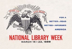 "1958 National Library Week logo with eagle holding ""Wake up and read"" banner"