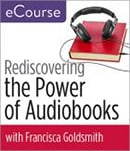 Rediscovering the power of audiobooks