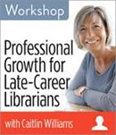 Professional growth for late-career librarians
