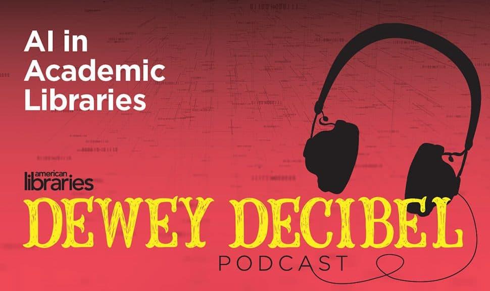 Dewey Decibel: AI in Academic Libraries
