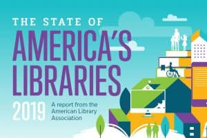 The State of America's Libraries 2019
