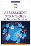 Cover of Assessment Strategies in Technical Services