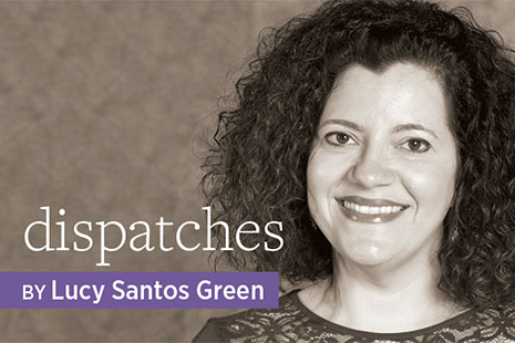 Dispatches, by Lucy Santos Green