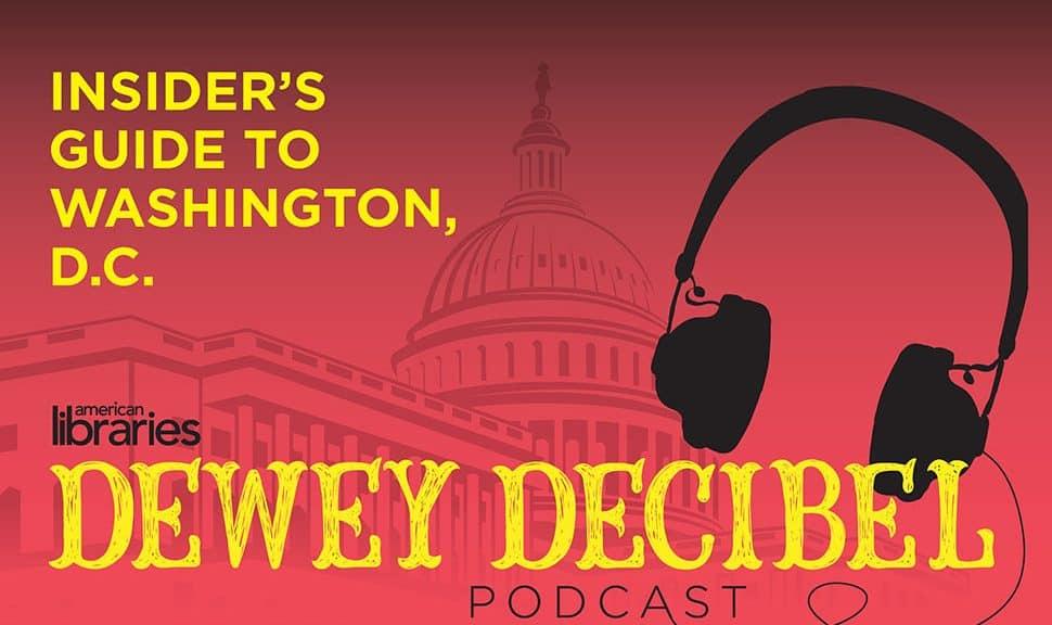 Dewey Decibel podcast: Insider's Guide to Washington, D.C.