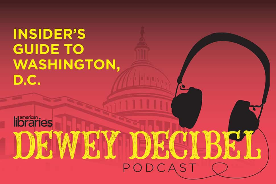 Dewey Decibel podcast: Insider's Guide to Washington, D.C.