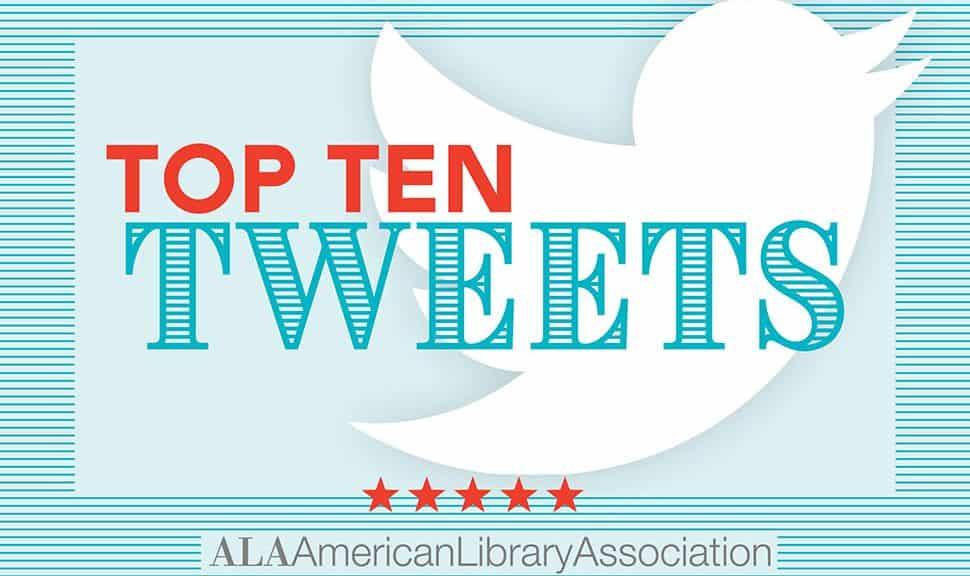 Top Ten Tweets ALAAC19