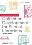 Cover of Collection Development for School Librarians