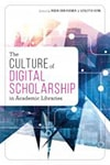 Cover of The Culture of Digital Scholarship
