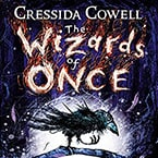 Box for The Wizards of Once audiobook, by Cressida Cowell and narrated by David Tennant