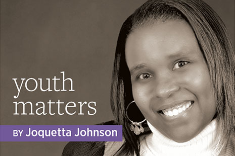 Youth Matters, by Joquetta Johnson