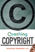 Cover of Coaching Copyright by Kevin L. Smith and Erin L. Ellis (ALA Editions)
