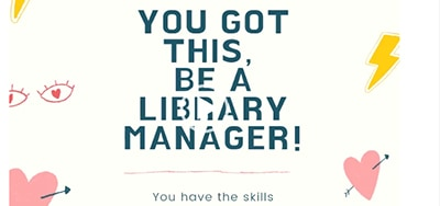 You got this; be a library manager!