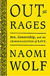 The release of Naomi Wolf's book Outrages was postponed after questions emerged about her research