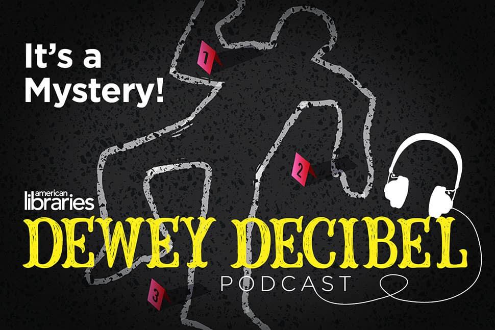 Dewey Decibel podcast: It's a Mystery