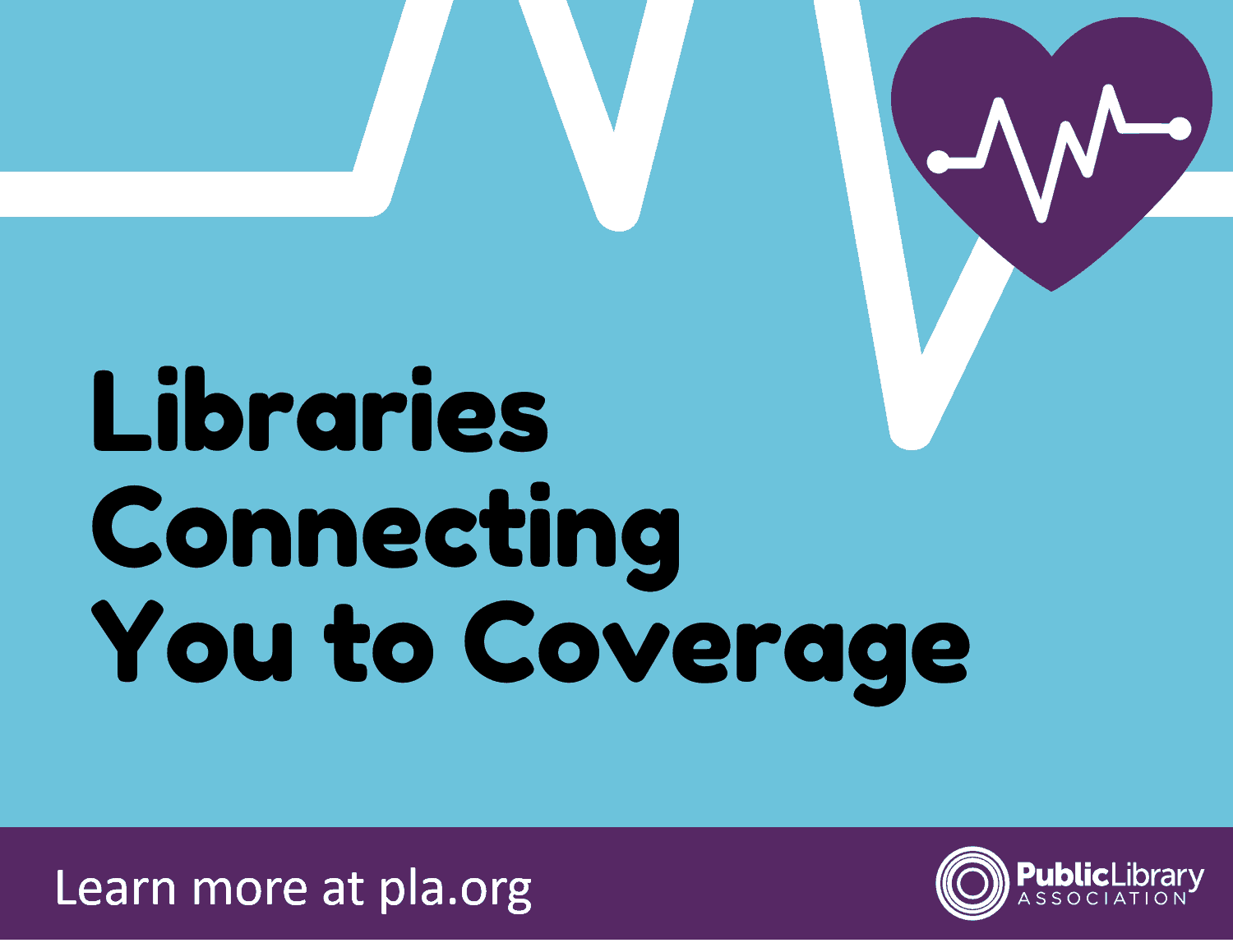 Libraries Connecting You to Coverage