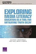 Cover of Exploring Media Literacy Education As a Tool for Mitigating Truth Decay